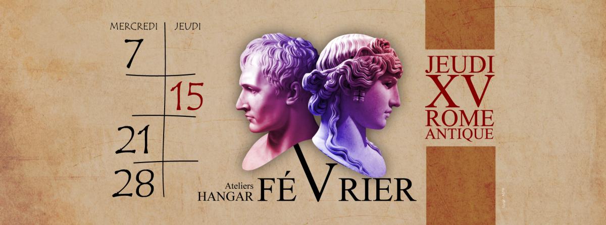La spéciale du Hangar – Rome antique