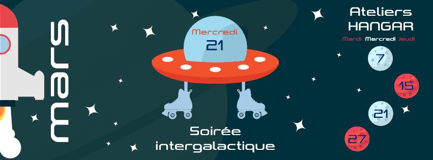 La spéciale du hangar – Intergalactique